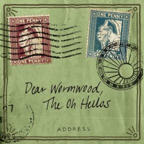 "The Oh Hellos Deliver with ""Dear Wormwood"""